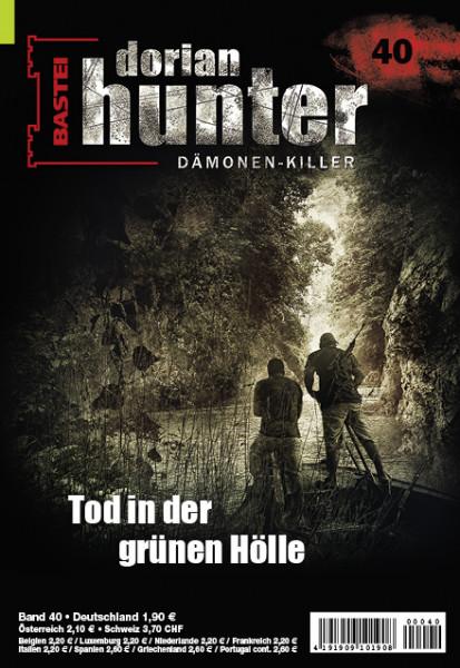 Dorian Hunter 40: Tod in der grünen Hölle