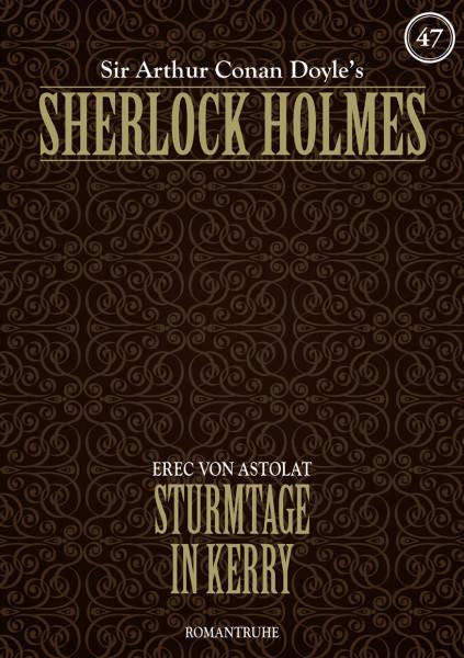 E-Book Sherlock Holmes 47: Sturmtage in Kerry