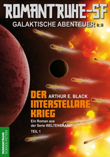 Romantruhe-SF 59: Der interstellare Krieg (1. Teil)