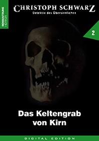 E-Book Christoph Schwarz 02: Das Keltengrab von Kirn