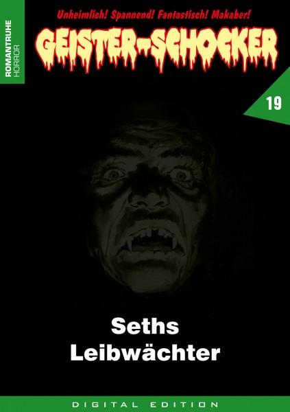 E-Book Geister-Schocker 19: Seths Leibwächter