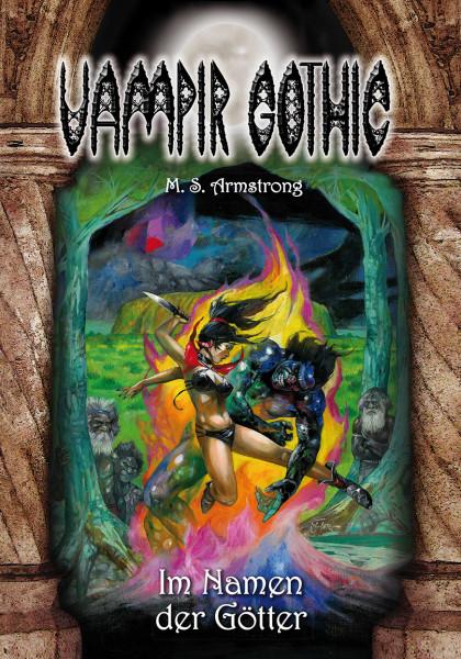 Vampir Gothic Paperback 5: Im Namen der Götter