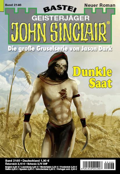 John Sinclair 2146: Dunkle Saat