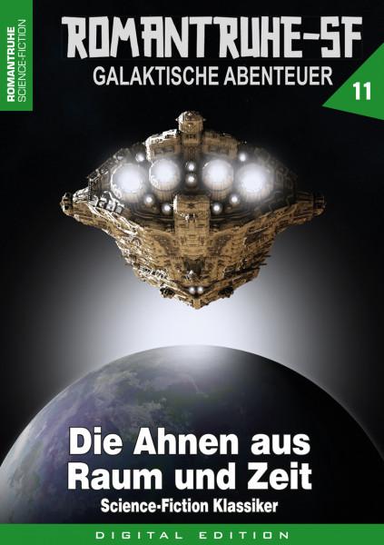 E-Book Romantruhe-SF 11: Die Ahnen aus Raum und Zeit