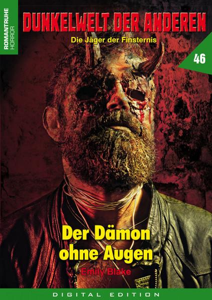 E-Book Dunkelwelt der Anderen 46: Der Dämon ohne Augen