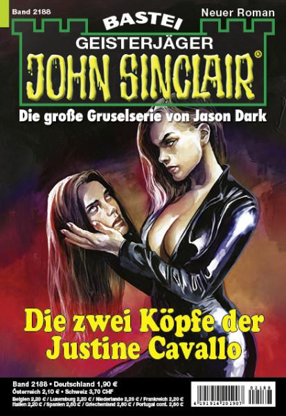 John Sinclair 2188: Die zwei Köpfe der Justine Cavallo