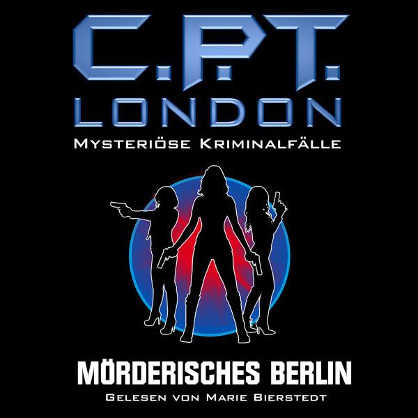 MP3-DOWNLOAD C.P.T. London 1: Mörderisches Berlin