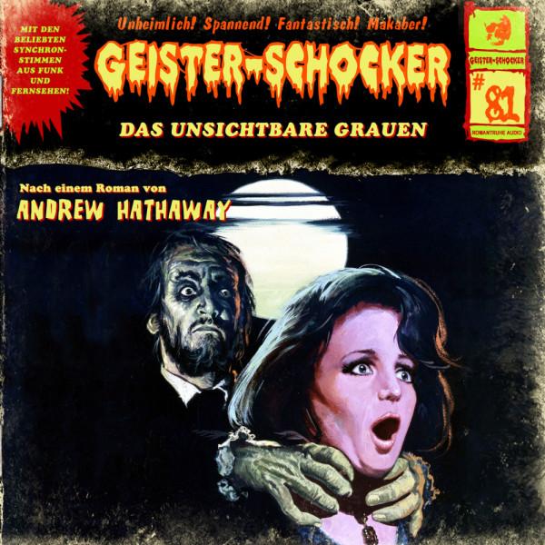Geister-Schocker CD 81: Das unsichtbare Grauen