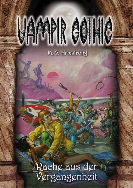 Vampir Gothic Paperback 9: Rache aus der Vergangenheit
