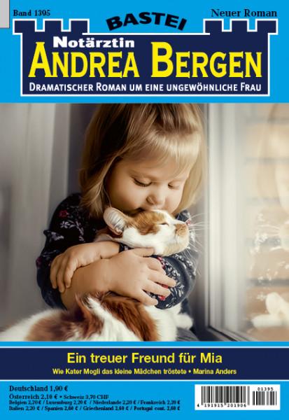 Dr. Andrea Bergen 1395: Ein treuer Freund für Mia