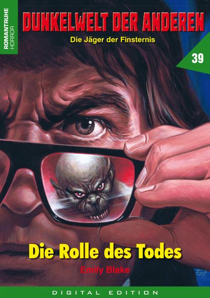 E-Book Dunkelwelt der Anderen 39: Die Rolle des Todes