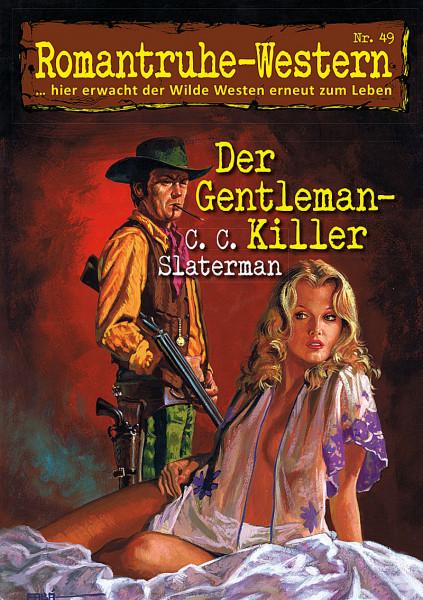 Romantruhe Western 49: Der Gentleman-Killer