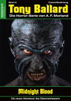 Tony Ballard-Neue Abenteuer 24: Midnight Blood