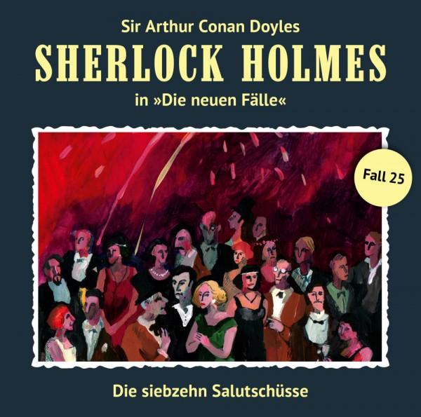 MP3-DOWNLOAD Sherlock Holmes-Neue Fälle 25: Die siebzehn Salutschüsse
