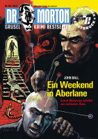 Dr. Morton 62: Ein Weekend in Aberlane