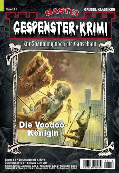 Gespenster-Krimi 11: Die Voodoo-Königin