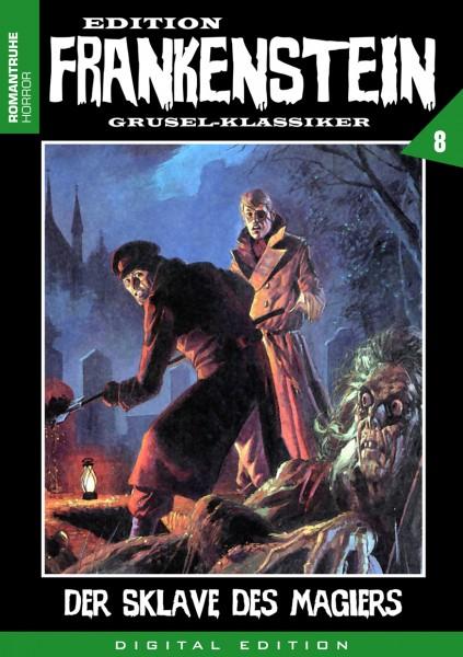 E-Book Edition Frankenstein 8: Der Sklave des Magiers