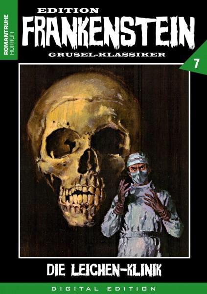 E-Book Edition Frankenstein 7: Die Leichen-Klinik