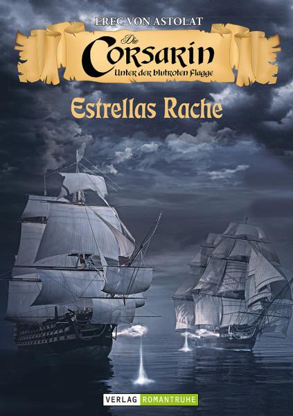 Die Corsarin 1: Estrellas Rache