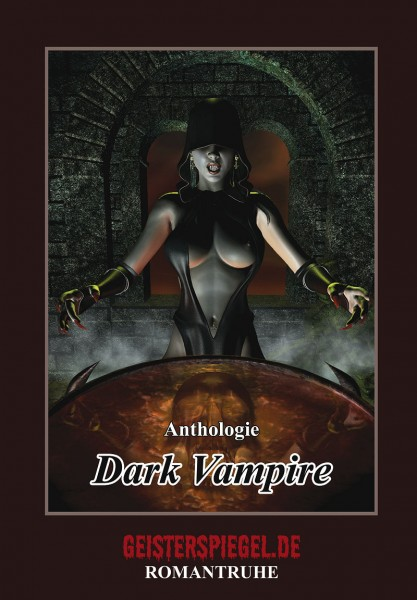 Geisterspiegel Anthologie 2: Dark Vampire