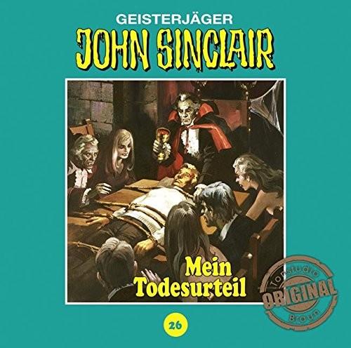 John Sinclair Tonstudio-Braun CD 26: Mein Todesurteil