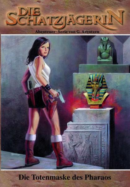 E-Book Die Schatzjägerin 05: Die Totenmaske des Pharaos