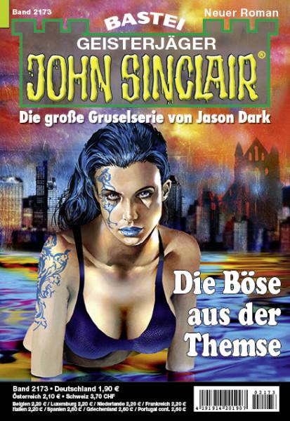 John Sinclair 2173: Die Böse aus der Themse