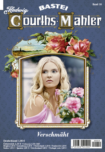 Hedwig Courths-Mahler 050: Verschmäht