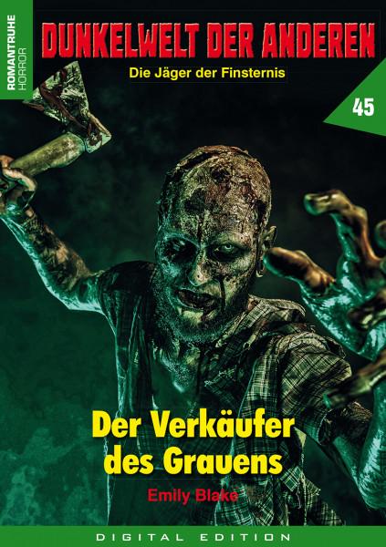 E-Book Dunkelwelt der Anderen 45: Der Verkäufer des Grauens