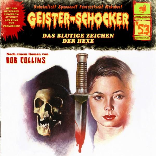MP3-DOWNLOAD Geister-Schocker 53: Das blutige Zeichen der Hexe