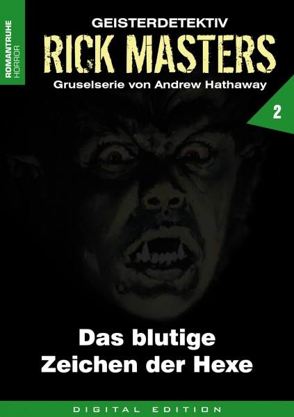 E-Book Rick Masters 02: Das blutige Zeichen der Hexe