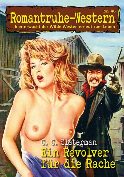 Romantruhe Western 46: Ein Revolver für die Rache