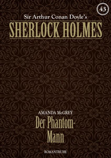 E-Book Sherlock Holmes 43: Der Phantom-Mann