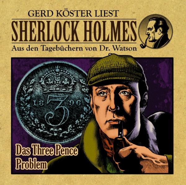 Sherlock Holmes-Aus den Tagebüchern von Dr. Watson - Hörbuch: Das Three-Pence-Problem