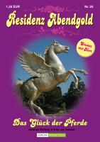 Residenz Abendgold 25: Das Glück der Pferde