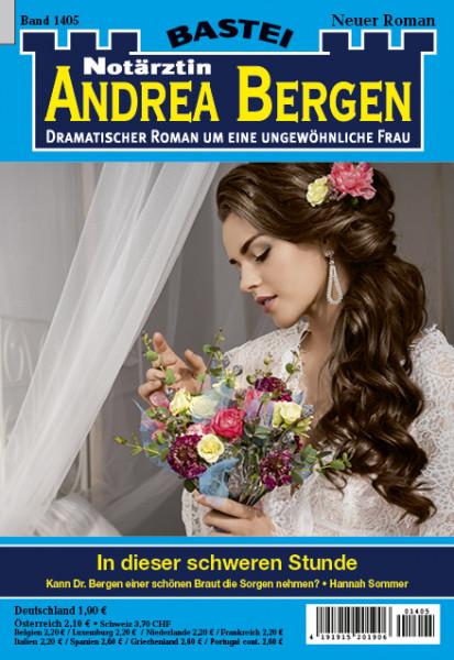 Dr. Andrea Bergen 1405: In dieser schweren Stunde
