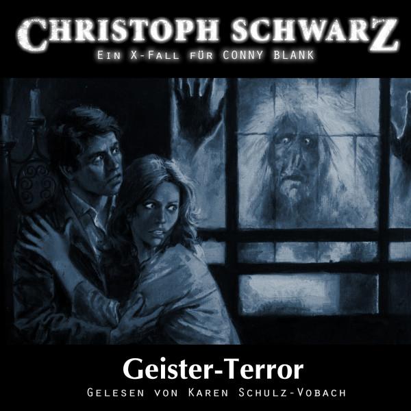 MP3-DOWNLOAD Christoph Schwarz Hörbuch 1: Geister Terror (Ein X-Fall für Conny Blank)