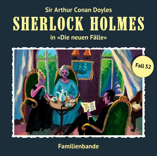 Sherlock Holmes-Neue Fälle CD 52: Familienbande