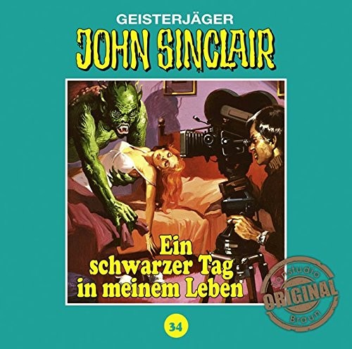 John Sinclair Tonstudio-Braun CD 34: Ein schwarzer Tag in meinem Leben