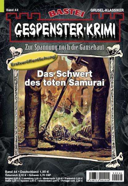 Gespenster-Krimi 44: Das Schwert des toten Samurai