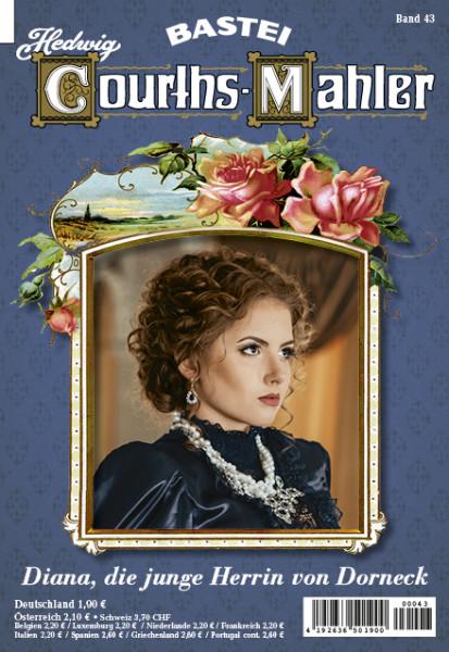 Hedwig Courths-Mahler 043: Diana, die junge Herrin von Dorneck
