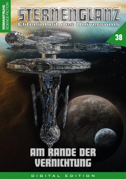 E-Book Sternenglanz 38: Am Rande der Vernichtung