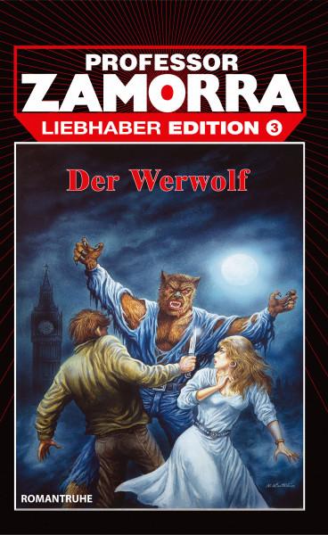 Zamorra Liebhaberedition 03: Der Werwolf