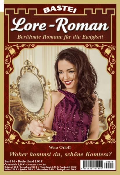 Lore - Roman 74: Woher kommst du, schöne Komtess