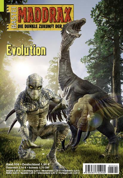 Maddrax 504: Evolution (1. Teil)