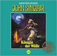 John Sinclair Tonstudio-Braun CD 102: Königin der Wölfe (Teil 2/2)