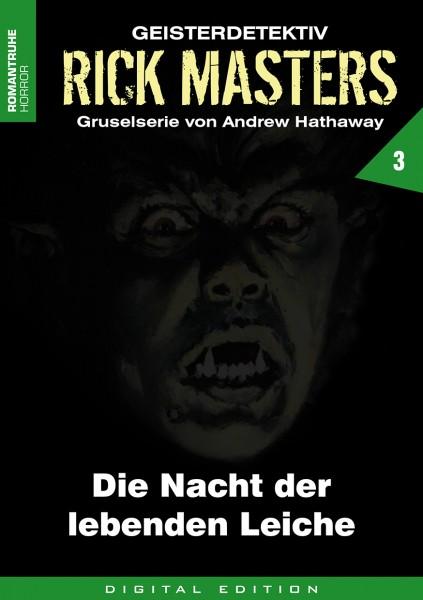 E-Book Rick Masters 03: Die Nacht der lebenden Leiche