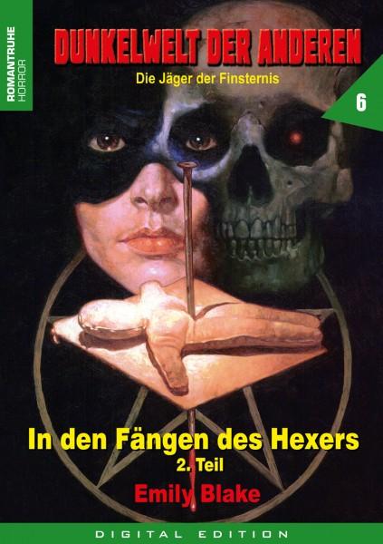 E-Book Dunkelwelt der Anderen 6: In den Fängen des Hexers (Teil 2 v. 2)