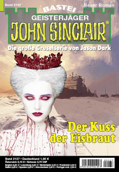 John Sinclair 2137: Der Kuss der Eisbraut
