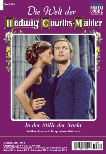 Die Welt der Hedwig Courths-Mahler 484: In der Stille der Nacht